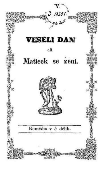 Антон Томаж Линхарт, титульный лист пьесы «Весёлый день, или Матичек женится»